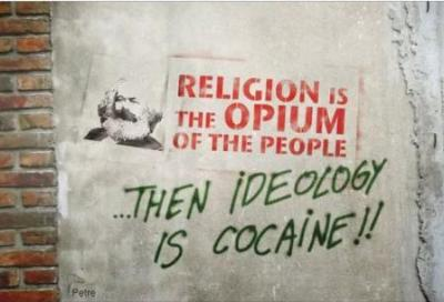 Religion is opium for the people