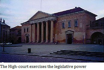 The Highcourt exercises the legislative power